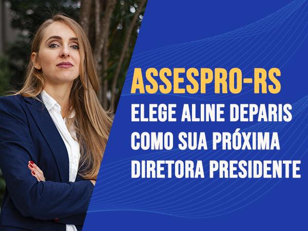 Aline Deparis Diretora Presidente da ASSESPRO RS