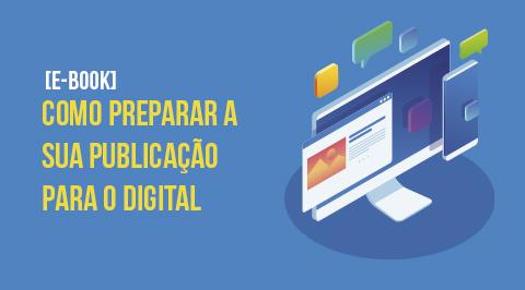 Guia Como Transformar a sua Publicação no Digital
