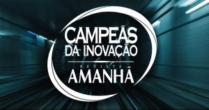 Maven entre as vencedoras do prêmio Campeãs da Inovação pela Revista Amanhã