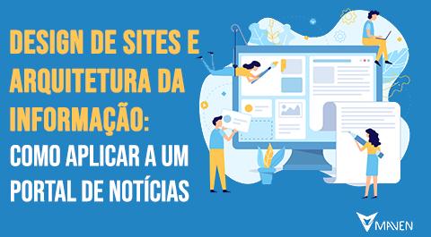 Design de sites e arquitetura da informação: como aplicar a um portal de notícias