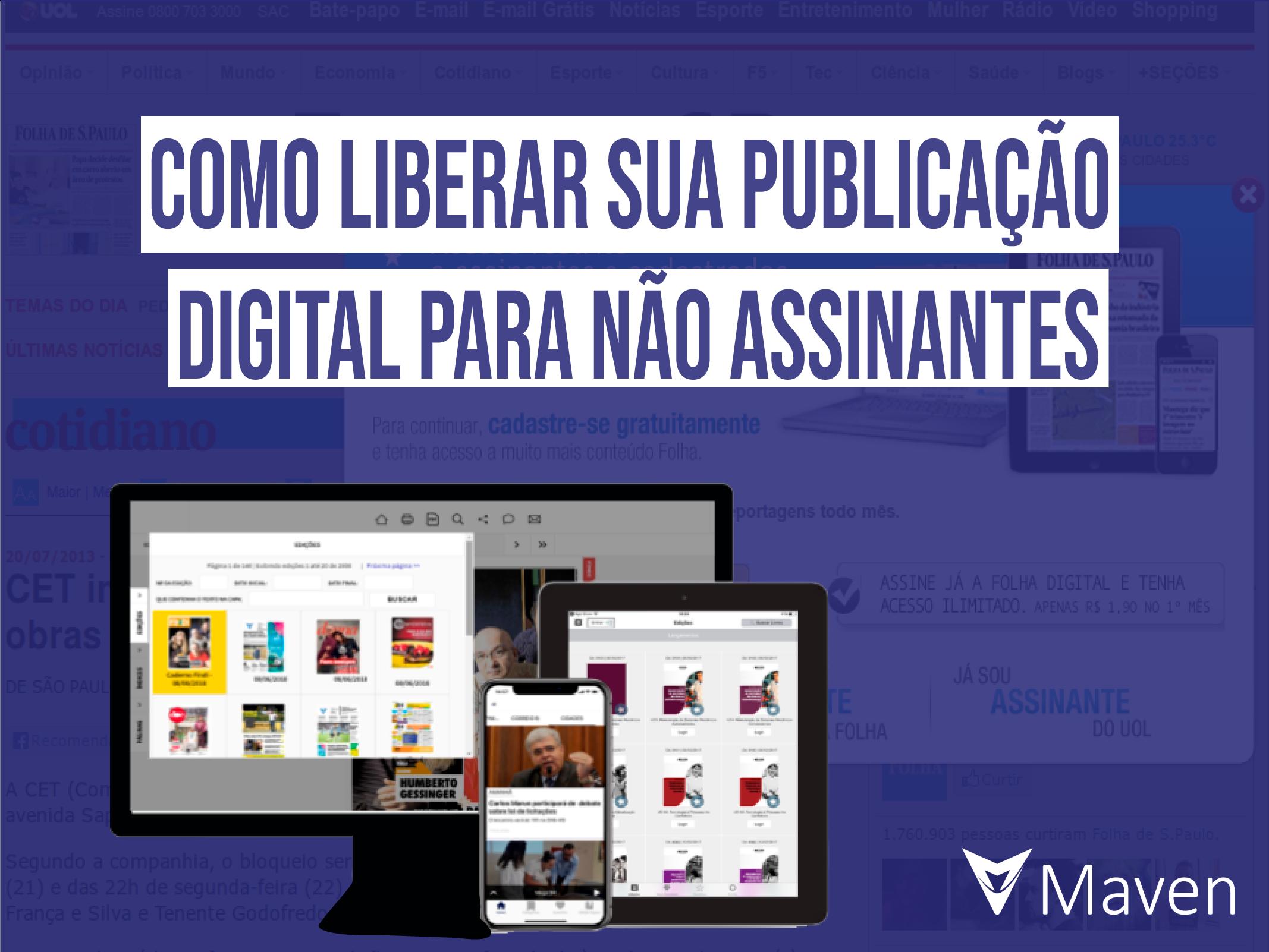 Como liberar sua publicação digital para não assinantes