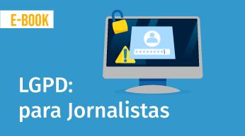 LGPD para Jornalistas