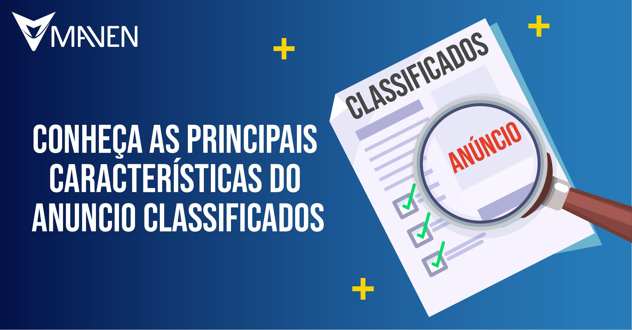 Conheça as principais características do anuncio classificados