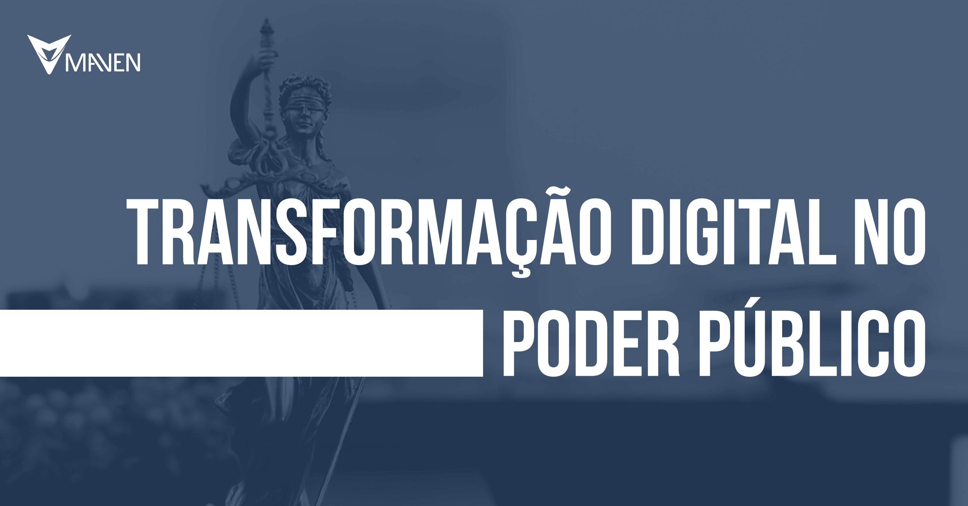 Transformação digital no poder público: quais são os impactos e tendências?