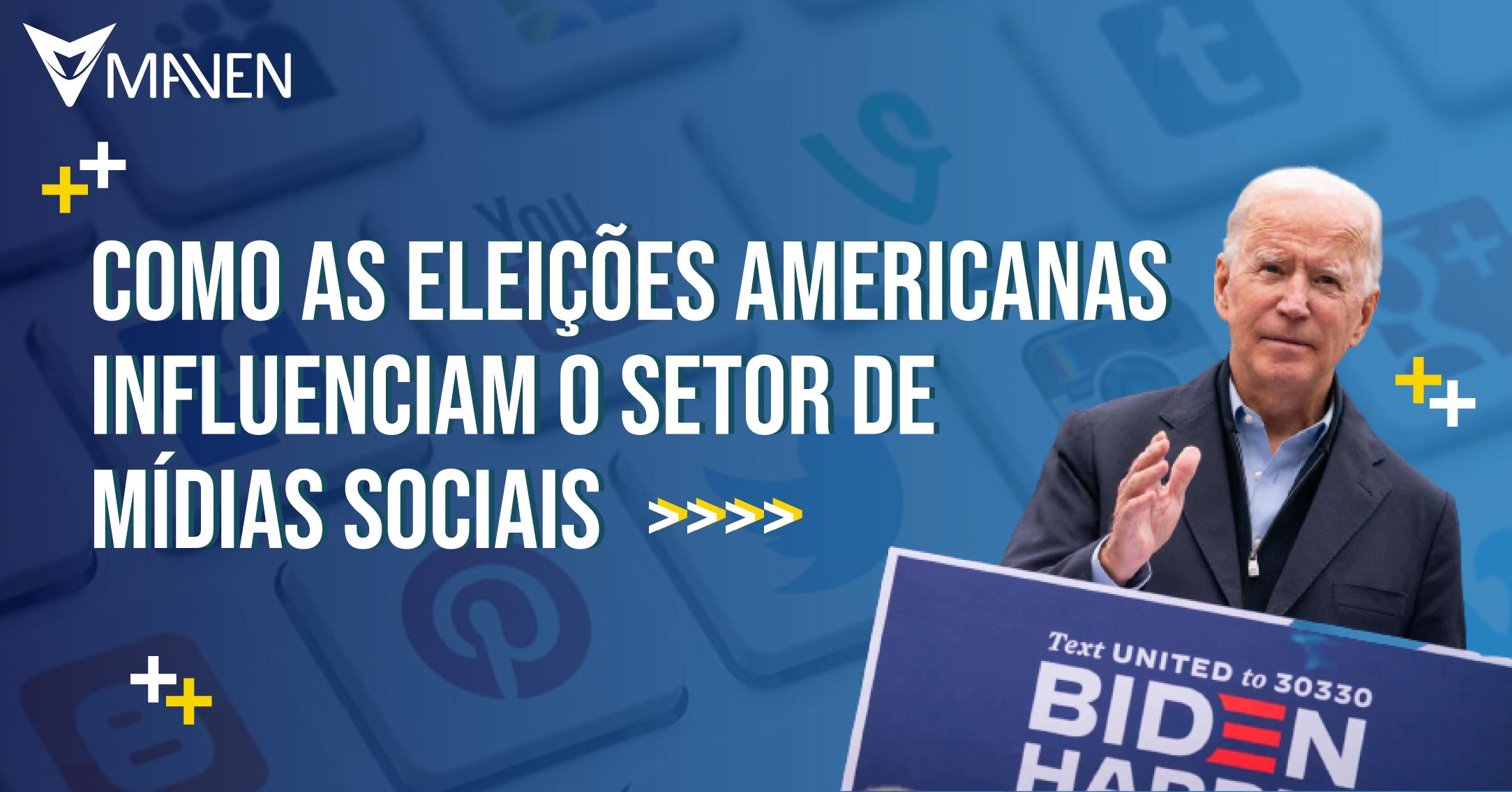 Como as eleições americanas influenciam o setor de mídias sociais