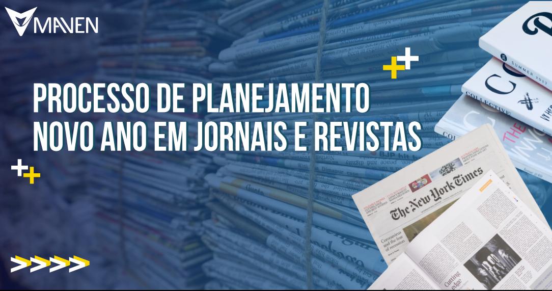 Processo de planejamento novo ano em jornais e revistas