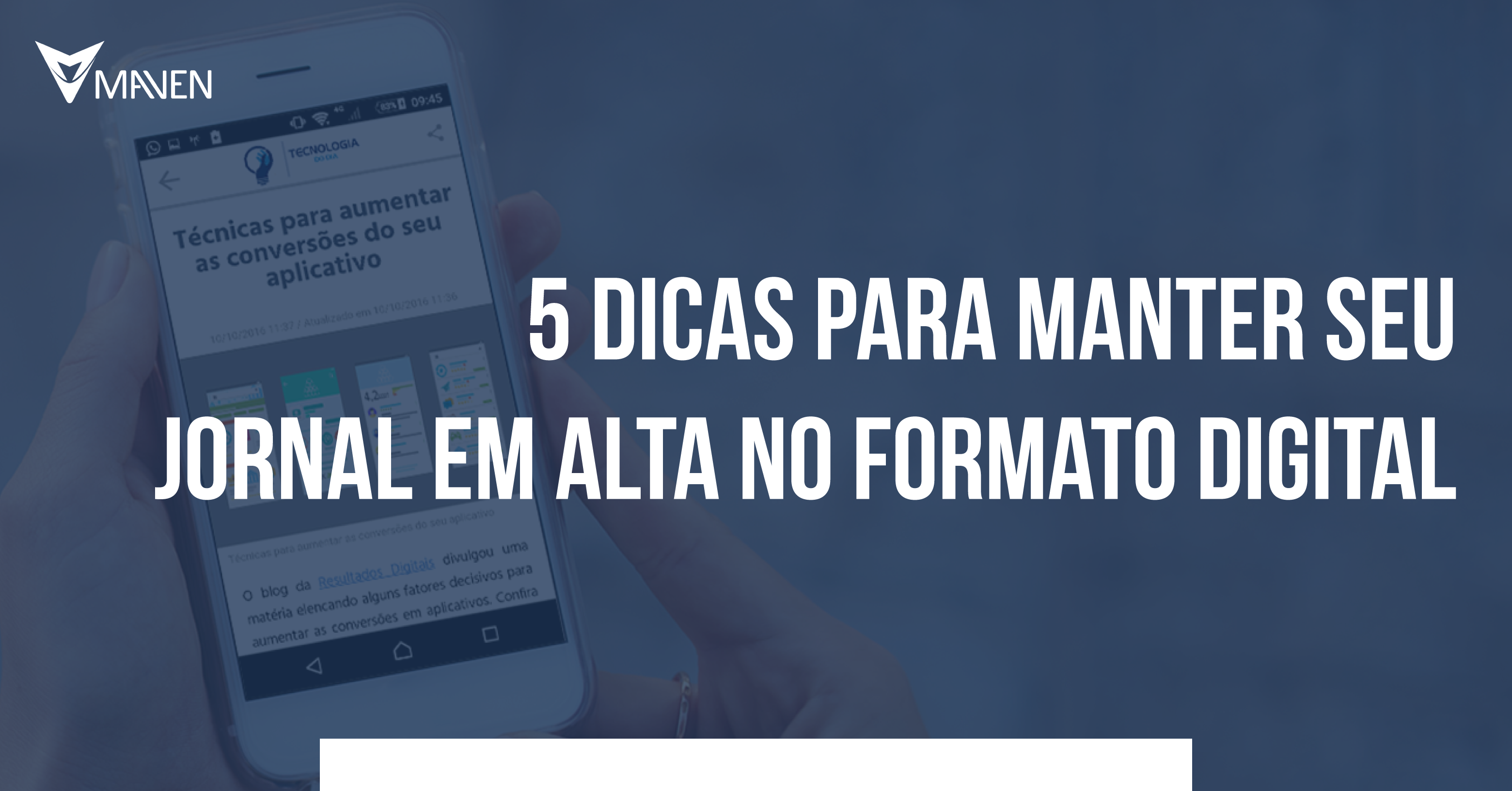 5 Dicas para Manter seu Jornal em Alta no Formato Digital